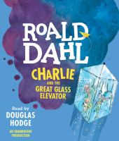 Charlie and the great glass elevator [electronic resource]