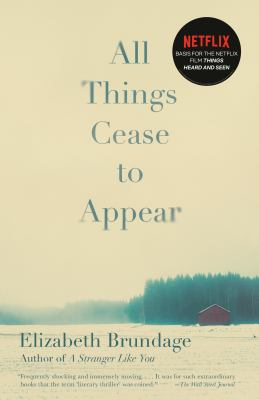 Cover Image for All Things Cease to Appear by Elizabeth Brundage