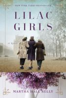 Cover Image for Lilac Girls by Martha Hall Kelly
