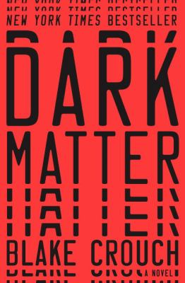 Cover art for Dark Matter: A Novel
