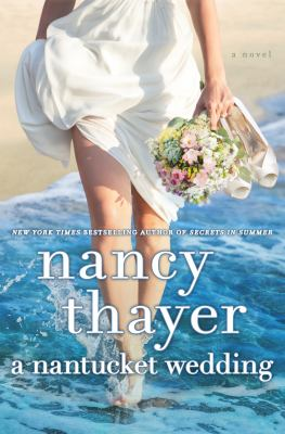 Cover Image for A Nantucket Wedding by Nancy Thayer