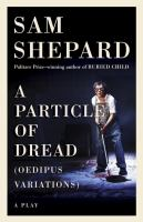 A particle of dread : a play cover image