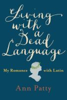 book cover Living With A Dead Language