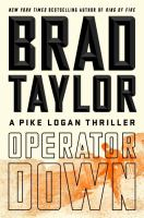 Operator down : a Pike Logan thriller