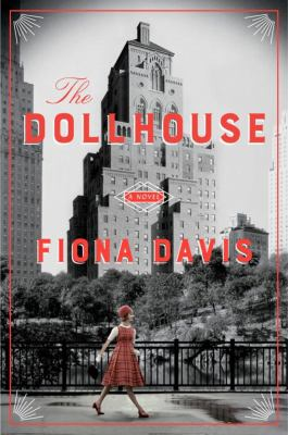 Cover Image for The Dollhouse by Fiona Davis