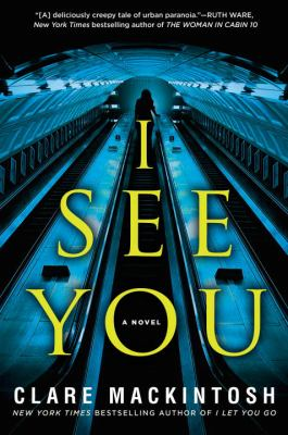 Cover Image for I See You by Clare Mackintosh