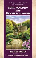 Mrs. Malory and death is a word : a Sheila Malory mystery