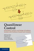 Quasilinear control [electronic resource] : performance analysis and design of feedback systems with nonlinear sensors and actuators