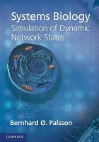 Systems biology [electronic resource] : simulation of dynamic network states