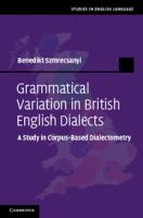 Grammatical variation in British English dialects [electronic resource] : a study in corpus-based dialectometry