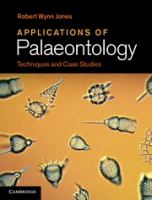 Application of palaeontology : techniques and case studies