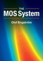 The MOS system [electronic resource]