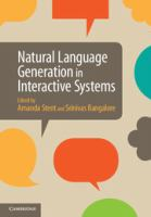 Natural language generation in interactive systems [electronic resource]