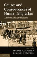 Causes and consequences of human migration [electronic resource] : an evolutionary perspective