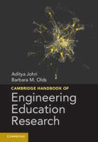 Cambridge handbook of engineering education research [electronic resource]