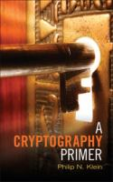 A cryptography primer [electronic resource] : secrets and promises