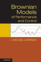 Brownian models of performance and control [electronic resource]