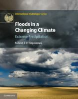 Floods in a changing climate. Extreme precipitation [electronic resource]