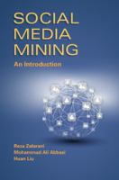 Social media mining [electronic resource] : an introduction