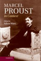 Marcel Proust in context