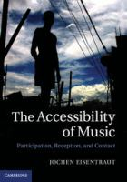 The accessibility of music : participation, reception and contact
