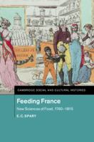 Feeding France : new sciences of food, 1760-1815