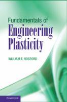 Fundamentals of engineering plasticity [electronic resource]