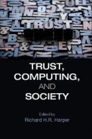 Trust, computing, and society [electronic resource]