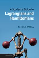 A student's guide to Lagrangians and Hamiltonians [electronic resource]