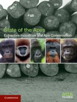 Extractive industries and ape conservation [electronic resource].