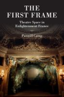 The first frame : theatre space in Enlightenment France