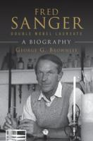 Fred Sanger, double Nobel laureate [electronic resource] : a biography