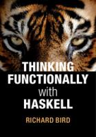 Thinking functionally with Haskell [electronic resource]