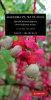 Mabberley's plant-book : a portable dictionary of plants, their classification and uses /