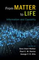 From matter to life : information and causality /