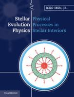 Stellar evolution physics [electronic resource]