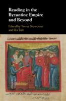 Reading in the Byzantine Empire and beyond /