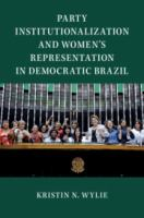 Party institutionalization and women's representation in democratic Brazil /