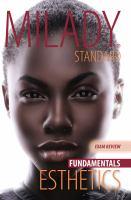 Milady standard esthetics ; fundamentals exam review.