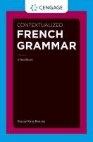 Contextualized French grammar : a handbook