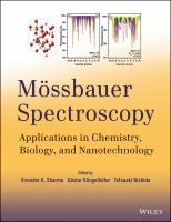 Mössbauer spectroscopy [electronic resource] : applications in chemistry, biology, industry, and nanotechnology