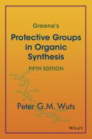 Greene's protective groups in organic synthesis [electronic resource].