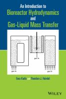 An introduction to bioreactor hydrodynamics and gas-liquid mass transfer [electronic resource]