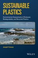 Sustainable plastics : environmental assessments of biobased, biodegradable, and recycled plastics