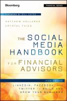 The social media handbook for financial advisors : how to use LinkedIn, Facebook, and Twitter to build and grow your business