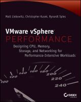 VMware vSphere performance : designing CPU, memory, storage, and networking for performance-intensive workloads