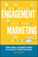 Engagement marketing [electronic resource] : how small business wins in a socially connected world