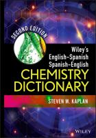 Wiley's English-Spanish, Spanish-English chemistry dictionary [electronic resource]