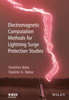 Electromagnetic computation methods for lightning surge protection studies [electronic resource]