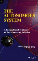 The autonomous system [electronic resource] : a foundational synthesis of the sciences of the mind
